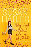 Kindle Daily Deal: My Last Blind Date