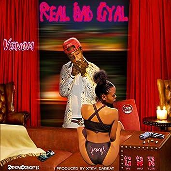 Real Bad Gyal