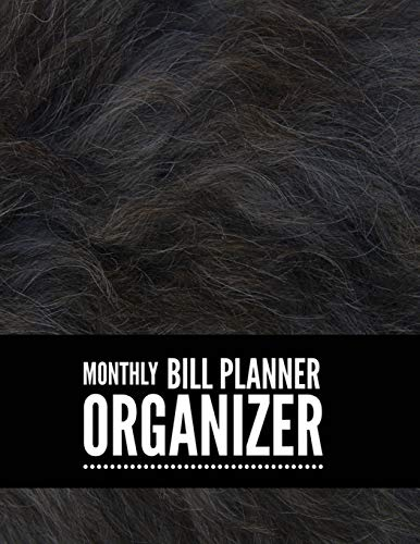 Monthly Bill Planner Organizer: Hair Design Personal Money Management With Calendar 2018-2019 Step-by-Step Guide to track your Financial Health ... Notebook and Bill Tracker) (Volume 8)