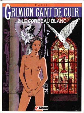 Grimion gant de cuir - Tome 2: Le Corbeau blanc
