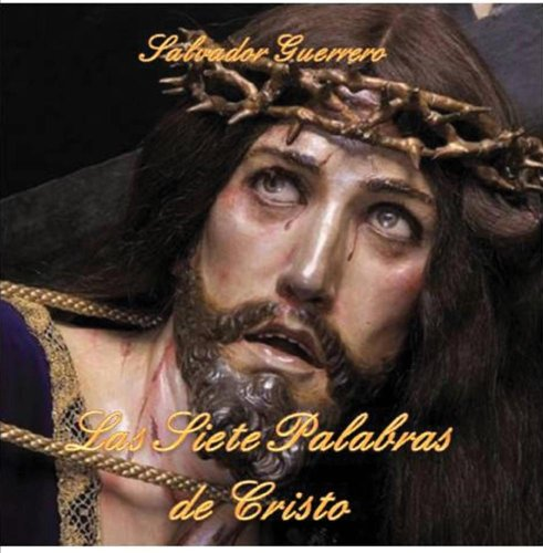 Las siete palabras de Cristo en la cruz