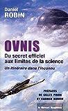 Ovnis - Du secret officiel aux limites de la science - Un itinéraire dans l'inconnu