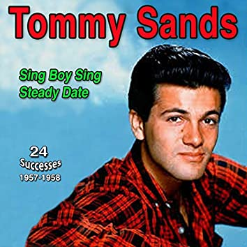 Tommy Sands - Sing Boy Sing (Steady Date (1957-1958))