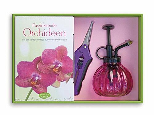 Faszinierende Orchideen-Set: Mit der richtigen Pflege zur vollen Blütenpracht. Buch mit Sprüher und Pflanzenschere