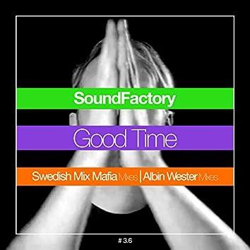 Good Time (Mafia/Wester Mixes)