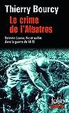 Le crime de l'Albatros - Une enquête de Célestin Louise, flic et soldat dans la guerre de 14-18