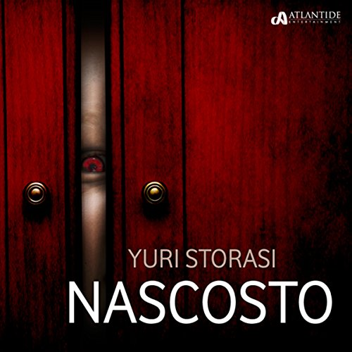 Nascosto                   By:                                                                                                                                 Yuri Storasi                               Narrated by:                                                                                                                                 Fabrizio Valezano                      Length: 37 mins     Not rated yet     Overall 0.0