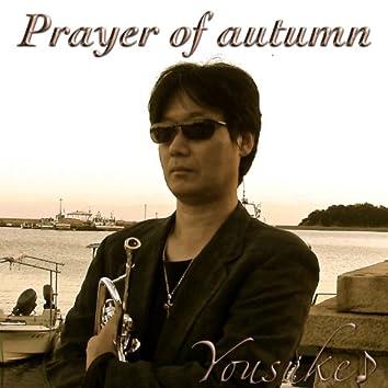 Prayer of Autumn