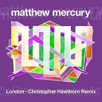 London (Christopher Hawthorn Remix)