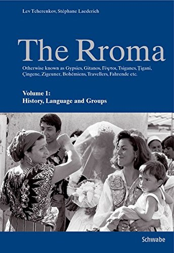 The Rroma. 2 Bande: Volume 1: History, Language, and Groups, Volume 2: Traditions and Texts: 1-2