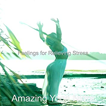 Feelings for Relieving Stress
