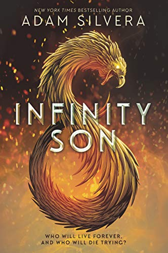 Compare Textbook Prices for Infinity Son Infinity Cycle, 1  ISBN 9780062457837 by Silvera, Adam