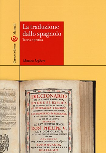 La traduzione dallo spagnolo. Teoria e pratica