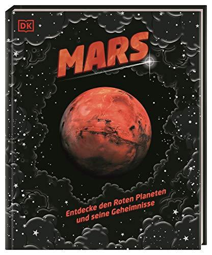 Mars: Entdecke den Roten Planeten und seine Geheimnisse. Cover mit besonderem Silberfolien-Effekt
