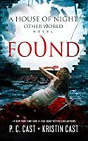 Found (House of Night Other World series, Book 4)