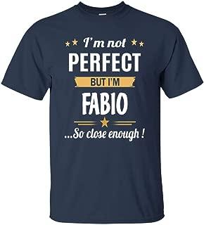 I Am Fabio Cotton T Shirt Personalized Birthday Xmas Gifts for Men Women