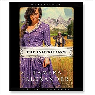 The Inheritance                   By:                                                                                                                                 Tamera Alexander                               Narrated by:                                                                                                                                 Tavia Gilbert                      Length: 11 hrs and 3 mins     204 ratings     Overall 4.4
