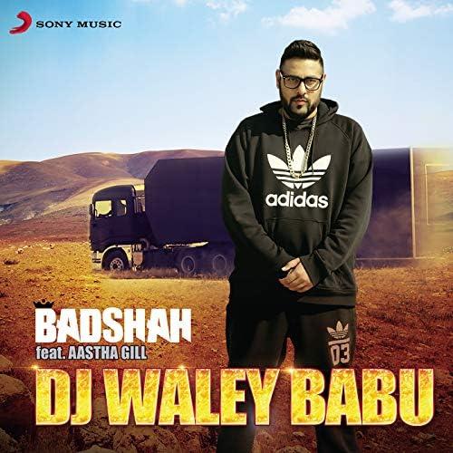 Badshah feat. Aastha Gill