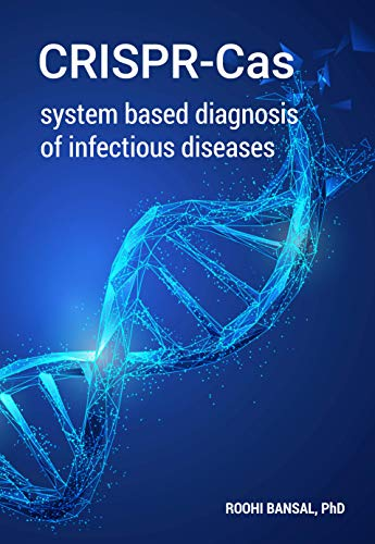 CRISPR-Cas system based diagnosis of infectious diseases (English Edition)