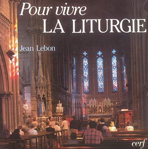 Pour vivre la liturgie