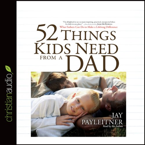 52 Things Kids Need from a Dad cover art