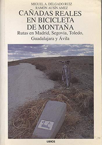Cañadas reales en bicicleta de montaña