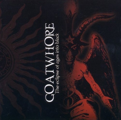 Eclipse of Ages Into Black by Goatwhore (2000) Audio CD