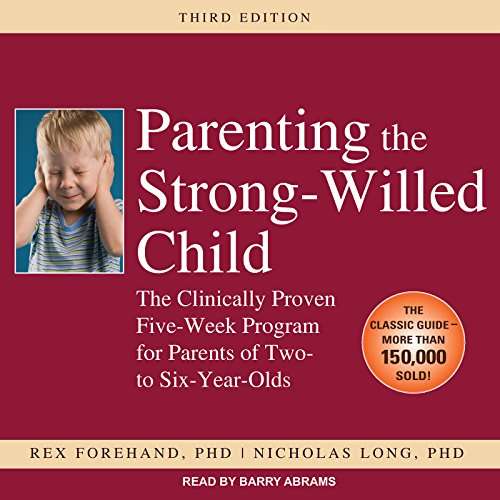Parenting the Strong-Willed Child cover art