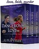 Dangerous Love: Christian Romantic Suspense