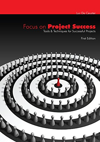 Focus on Project Success: Tools & Techniques for Successful Projects (APraCom Project Management) (English Edition)