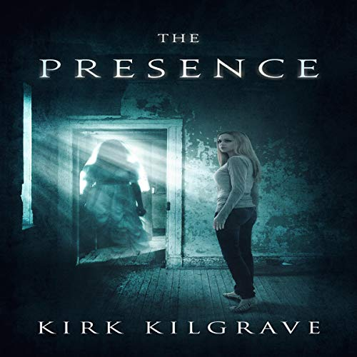 The Presence: A Supernatural Thriller audiobook cover art
