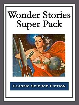 Wonder Stories Super Pack by [Stanley G. Weinbaum]