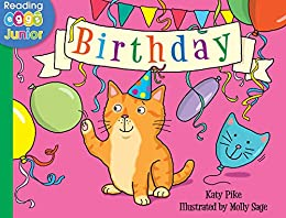 Birthday: A Bella the Cat Book by [Katy Pike, Reading Eggs, Molly Sage]