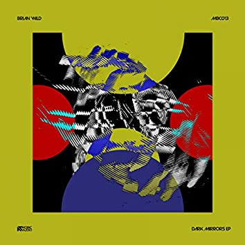 Dark Mirrors EP