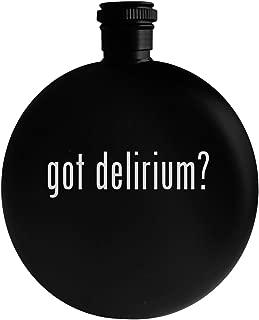 got delirium? - 5oz Round Alcohol Drinking Flask, Black