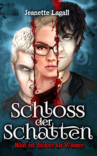 Schloss der Schatten 1: Blut ist dicker als Wasser