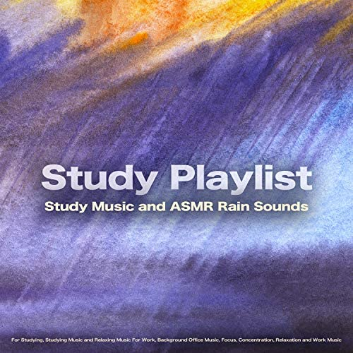 Study Music & Sounds, Studying Music for Concentration & Study Playlist