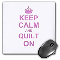 3dRose LLC 8 x 8 x 0.25 Inches Mouse Pad, Keep Calm and Quilt on Carry On Quilting Quilter Gifts Pink Fun Funny Humor Humorous (mp_157760_1) [並行輸入品]
