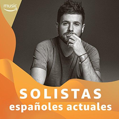 Los mejores solistas españoles actuales