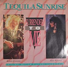 Surrender To Me / Tequila Dreams