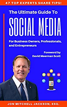 The Ultimate Guide to Social Media For Business Owners, Professionals, and Entrepreneurs by [Mitch Jackson]