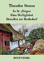 In St. Juergen / Eine Halligfahrt / Draussen im Heidedorf