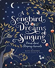 A Songbird Dreams of Singing: Poems about Sleeping Animals