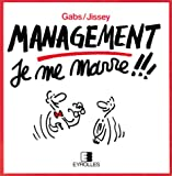 Management - Je me marre !!