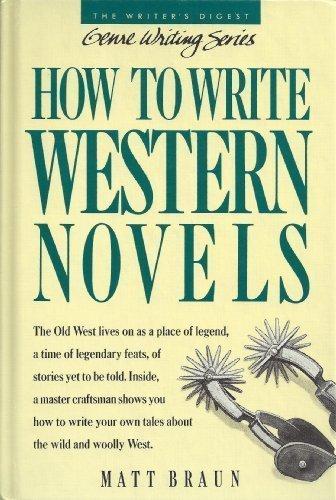 How to Write Western Novels (Genre Writing Series)
