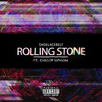 rolling stone (feat. Chris O'Bannon)