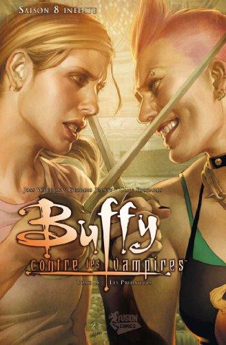 Buffy contre les vampires (Saison 8) T05 : Les prédateurs (Buffy contre les vampires Saison 8 t. 5)