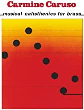 Carmine Caruso - Musical Calisthenics for Brass - Instructional