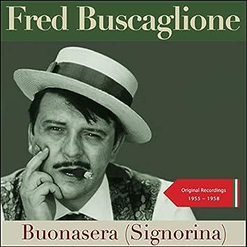 Buonasera (Signorina) [Original Recordings 1955 - 1958]