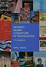 Modern Arabic Literature In Translation: A Companion